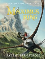 Legenden om Örnfolket: Maximus ring