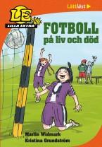 Lilla Extra: Fotboll på liv och död