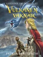 Legenden om Örnfolket: Vulkanen vaknar