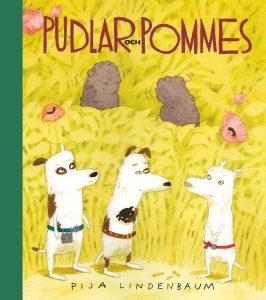 Pija Lindenbaum – Pudlar och pommes (inbunden 2016)