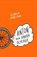 Anton och andra olyckor