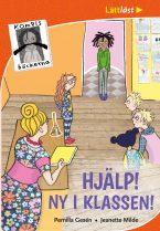 Kompisböckerna: Hjälp! Ny i klassen!